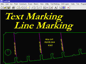 FastCAM Text Marking and Line Marking features